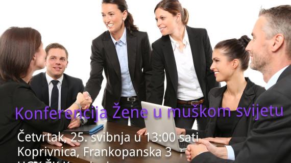 ŽK Koprivnica: Konferencija Žene u muškom svijetu