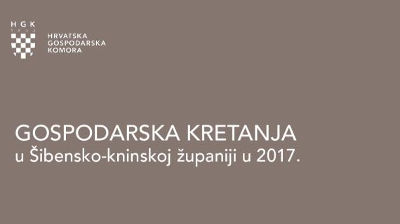 Gospodarska kretanja u Šibensko-kninskoj županiji u 2017. godini