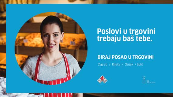 Manifestacija Biraj posao u trgovini u Zagrebu, Rijeci, Osijeku i Splitu