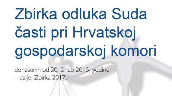 III. Zbirka odluka Suda časti pri HGK (2012. – 2015.)