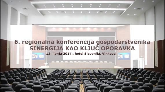 Pozivamo vas na 6. regionalnu konferenciju gospodarstvenika
