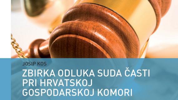 I. Zbirka odluka Suda časti pri HGK (2006. – 2009.)